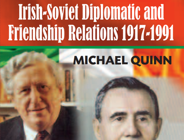 Review of Irish-Soviet Diplomatic and Friendship Relations 1917-1991